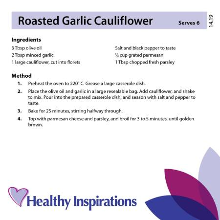 Healthy Inspirations Recipe of the Week - Roasted Garlic Cauliflower
