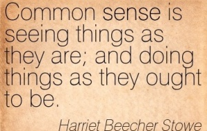 Quotation-Harriet-Beecher-Stowe-sense-Meetville-Quotes-77284